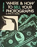 img - for Where and How to Sell Your Photographs book / textbook / text book