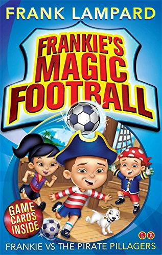 01: Frankie vs The Pirate Pillagers (Frankie's Magic Football)