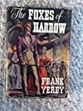 FOXES OF HARROW (The Delta Diamond library) (038529512X) by Yerby, Frank