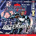 William F. Nolan's Logan's Run - Aftermath  by M. J. Elliott Narrated by Tom Berry, Kate DeSisto, The Colonial Radio Players