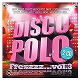Disco Polo Freszzz... vol. 3 [2CD]