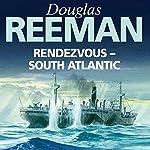 Rendezvous - South Atlantic   Douglas Reeman