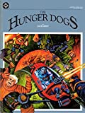 The Hunger Dogs (Graphic Novel No. 4) (0930289013) by Kirby, Jack