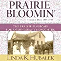 Prairie Bloomin': Butter in the Well, Book 2 (       UNABRIDGED) by Linda K. Hubalek Narrated by Ann M. Richardson