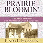 Prairie Bloomin': Butter in the Well, Book 2 | Linda K. Hubalek