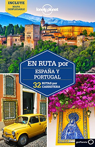 En ruta por España y Portugal 1 (Lonely Planet Spanish Guides)