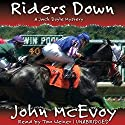 Riders Down Audiobook by John McEvoy Narrated by Tom Weiner