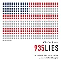 935 Lies: The Future of Truth and the Decline of America's Moral Integrity (       UNABRIDGED) by Charles Lewis Narrated by Don Lee