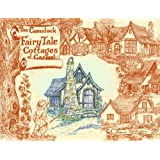 The Comstock Fairy Tale Cottages of Carmel