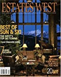 Estates West : the Showcase for Luxurious Living