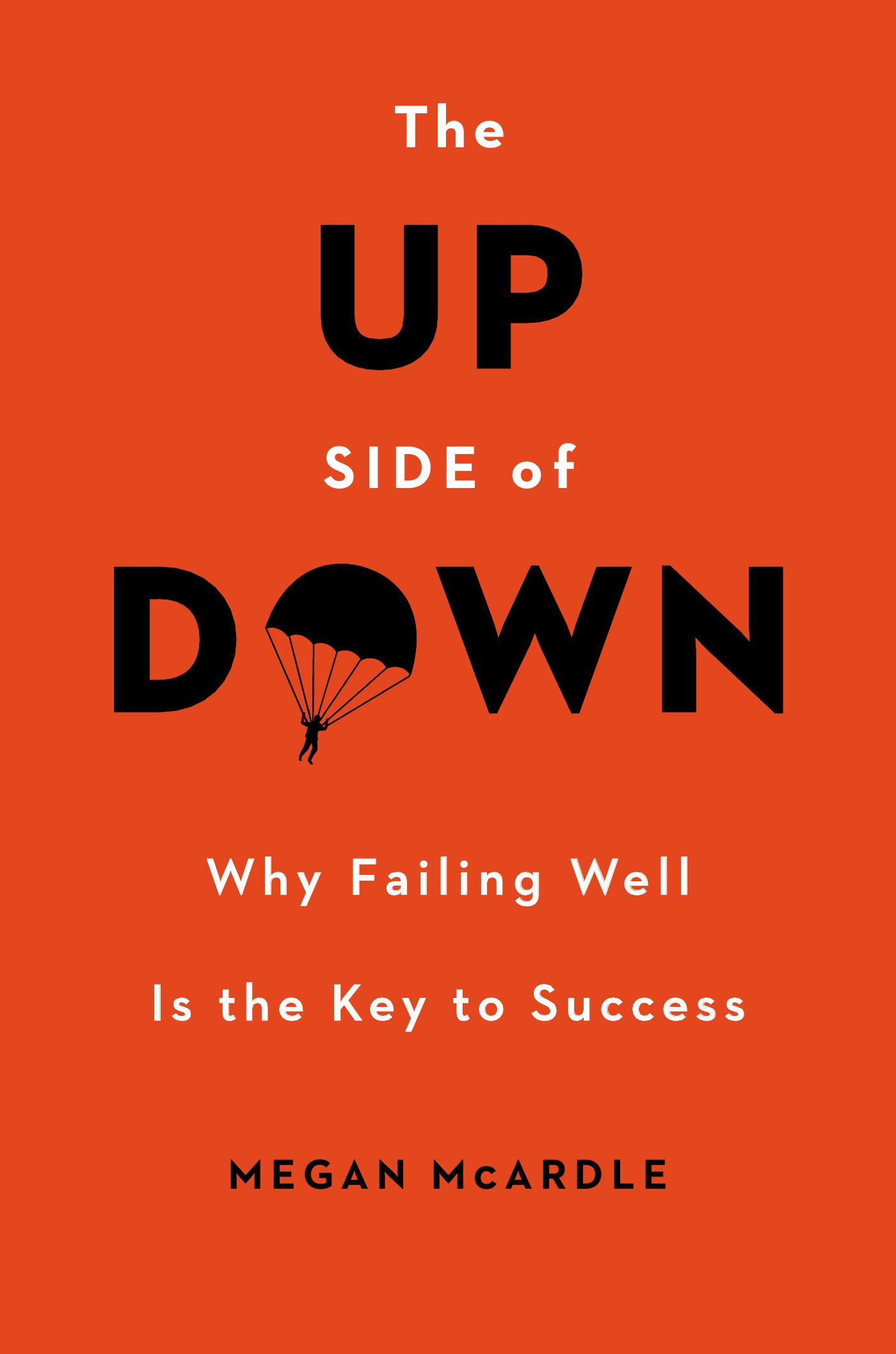 Why Failing Well Is the Key to Success - Megan McArdle