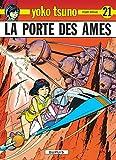 Yoko Tsuno, tome 21 : La porte des âmes