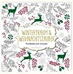 Wintertraum und Weihnachtszauber: Wun...