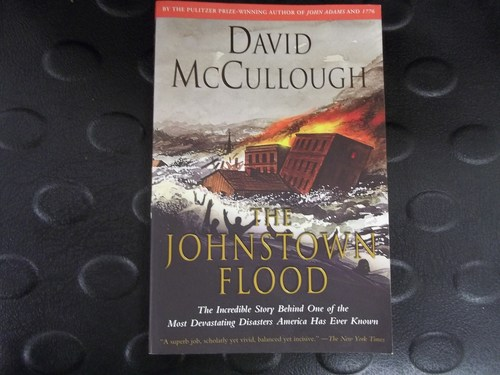 johnstown flood david mccullough thesis Johnstown flood david mccullough thesis essay on risky behaviour.