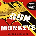 Gun Monkeys Audiobook by Victor Gischler Narrated by Michael Sutherland