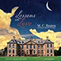 Lessons in Love: The Regency Intrigue Series, Book 3 Audiobook by M. C. Beaton Narrated by Vanessa Benjamin