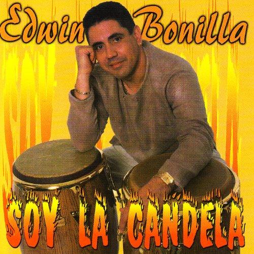 Soy La Candela - Edwin Bonilla