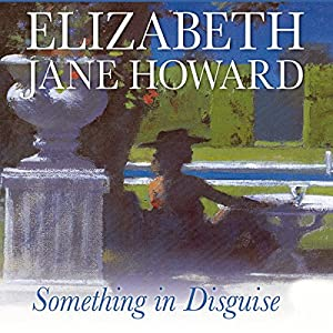 Something in Disguise | [Elizabeth Jane Howard]