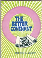 The better covenant: A 13-lesson study of…