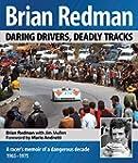 Brian Redman: Daring Drivers, Deadly...