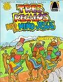 img - for Tres Regalos Para el Nino Jesus: Mateo 2.1-12 Para Ninos (Arch Books) (Spanish Edition) by Sandra E. Falcioni de Fritzler (2000-08-01) book / textbook / text book