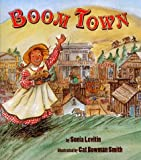 img - for By Sonia Levitin Boom Town [Hardcover] book / textbook / text book
