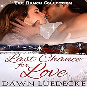 Last Chance for Love Audiobook