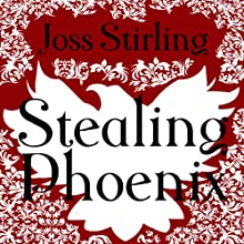 Stealing Phoenix: Benedict Brothers Trilogy, Book 2 (       UNABRIDGED) by Joss Stirling Narrated by Lucy Price-Lewis