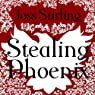Stealing Phoenix
