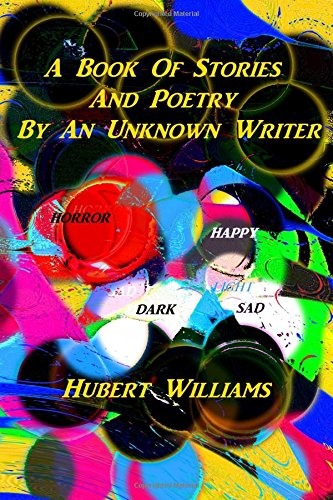 A Book Of Stories And Poetry By An Unknown Writer