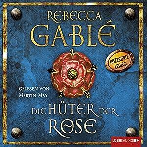 Die Hüter der Rose (Waringham-Saga 2) Hörbuch