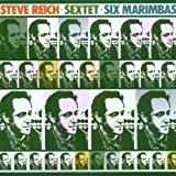 Sextet;Six Marimbaspar The Steve Reich Ensemble
