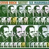 Sextet;Six Marimbaspar The Steve Reich Ensemble
