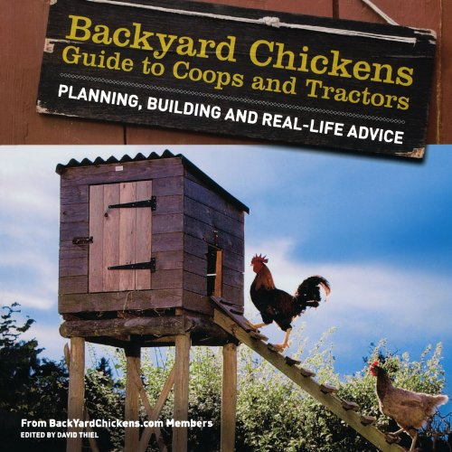 Backyard Chickens' Guide to Coops and Tractors: Planning, Building, and Real-Life Advice (Chicken Tractor Book compare prices)