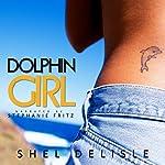 Dolphin Girl | Shel Delisle