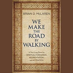 We Make the Road by Walking Audiobook