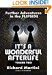 Its A Wonderful Afterlife Volume Two:...
