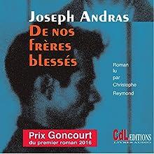 De nos frères blessés | Livre audio Auteur(s) : Joseph Andras Narrateur(s) : Christophe Reymond