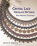 Crystal Lace Necklace Patterns, Bead Weaving Technique: 2