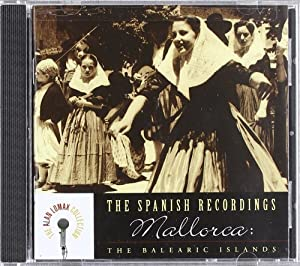 The Spanish Recordings: Mallorca -The Balearic Islands