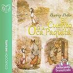 El cuento de la oca Paquita [The Story of the Small Goose] | Beatrix Potter