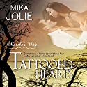 Tattooed Hearts: Martha's Way, Book 3 Audiobook by Mika Jolie Narrated by Kylie Stewart