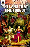 img - for The Land That Time Forgot: The Graphic Novel (Campfire Graphic Novels) book / textbook / text book