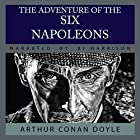 The Adventure of the Six Napoleons [Classic Tales Edition] Hörbuch von Sir Arthur Conan Doyle Gesprochen von: B. J. Harrison