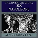 The Adventure of the Six Napoleons [Classic Tales Edition] | Sir Arthur Conan Doyle