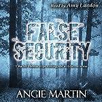 False Security | Angie Martin