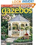 PATIO ROOFS & GAZEBOS : A COMPLETE GU...