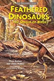 img - for Feathered Dinosaurs: The Origin of Birds (Dinosaur Library) book / textbook / text book