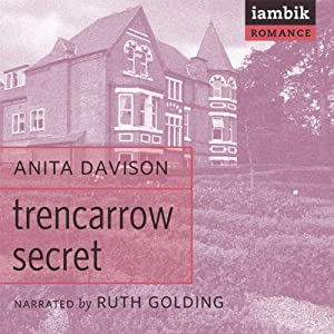 Trencarrow Secret | [Anita Davison]