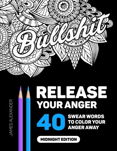 Release-Your-Anger-An-Adult-Coloring-Book-with-40-Swear-Words-to-Color-and-Relax-Midnight-Edition